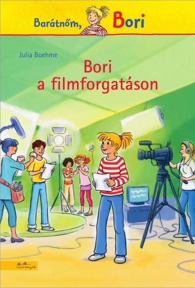 Julia Boehme: Bori a filmforgatáson