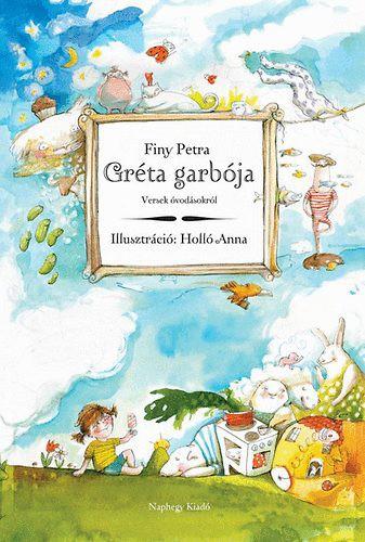 Finy Petra: Gréta garbója - Versek óvodásokról