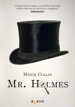 Mitch Cullin: Mr. Holmes