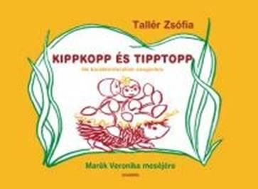 Tallér Zsófia: Kippkopp és Tipptopp könyv