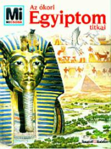 Dieter Kurth: Az ókori Egyiptom titkai
