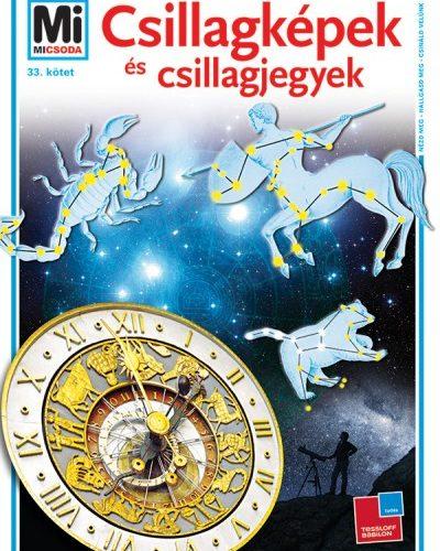 Erich Überlacker: Csillagképek és csillagjegyek - Mi Micsoda 33.