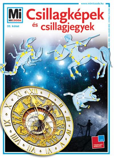 Erich Überlacker: Csillagképek és csillagjegyek   – Mi Micsoda 33.