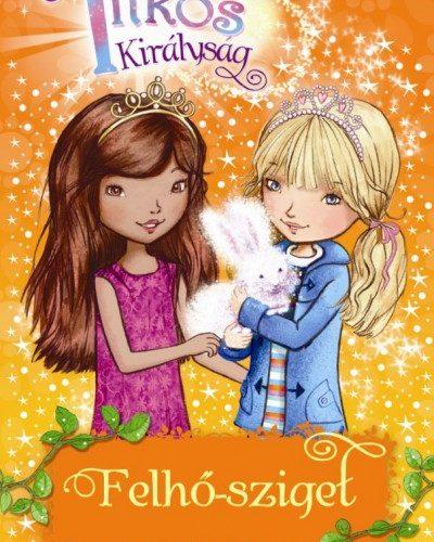Rosie Banks: Titkos Királyság 3.- Felhő-sziget