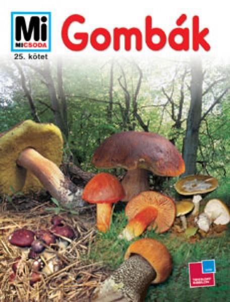 Heike Herrmann: Gombák   – Mi micsoda 25.