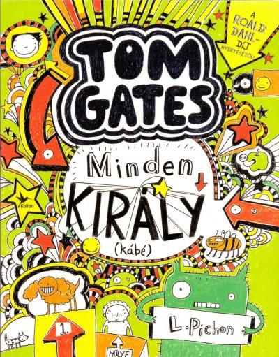 Liz Pichon: Minden király (kábé)   – Tom Gates 3.
