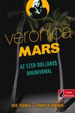 Jennifer Graham - Rob Thomas: Az ezer dolláros bikinivonal