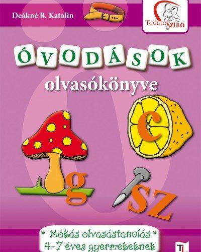 Deákné Bancsó Katalin: Óvodások olvasókönyve C - MÓKÁS OLVASÁSTANULÁS 47 ÉVES GYERMEKEKNEK
