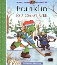 Paulette Bourgeois - Brenda Clark: Franklin és a csapatjáték