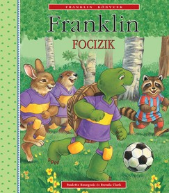Paulette Bourgeois - Brenda Clark: Franklin focizik
