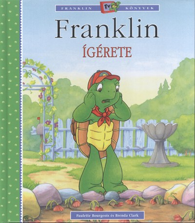 Paulette Bourgeois - Brenda Clark: Franklin ígérete