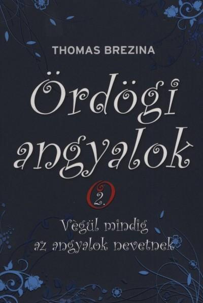 Thomas Brezina: Ördögi angyalok 2. - Végül mindig az angyalok nevetnek