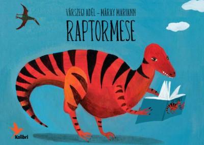 Máray Mariann - Várszegi Adél: Raptormese - Diafilm