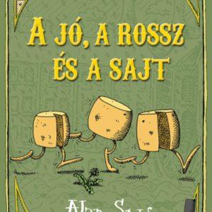 Alan Snow: Doboztrollok 3. -A jó, a rossz és a sajt