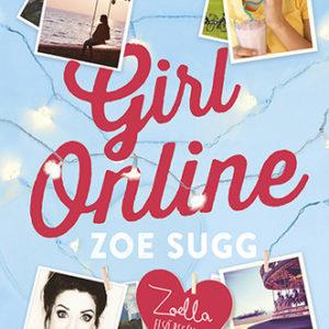 Zoe Sugg: Girl Online - Zoella első regénye