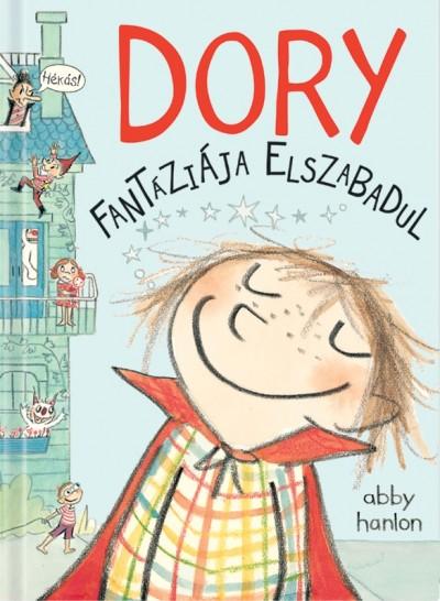 Abby Hanlon: Dory fantáziája elszabadul