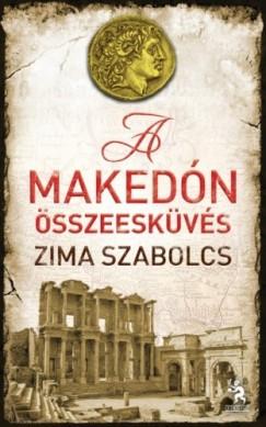 Zima Szabolcs: A makedón összeesküvés