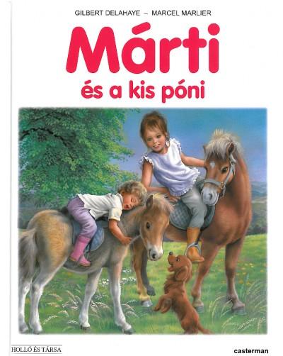 Gilbert Delahaye - Marcel Marlier: Márti és a kis póni