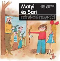 Adolf Born - Milos Macourek: Matyi és Sári mindent megold