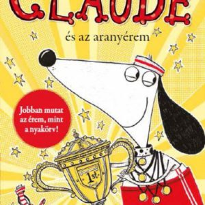 Alex T. Smith: Claude és az aranyérem