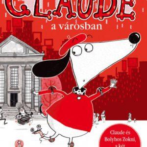Alex T. Smith: Claude a városban