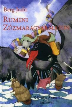 Berg Judit: Rumini Zúzmaragyarmaton