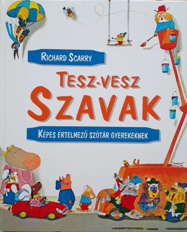 Richard Scarry: Tesz-vesz szavak