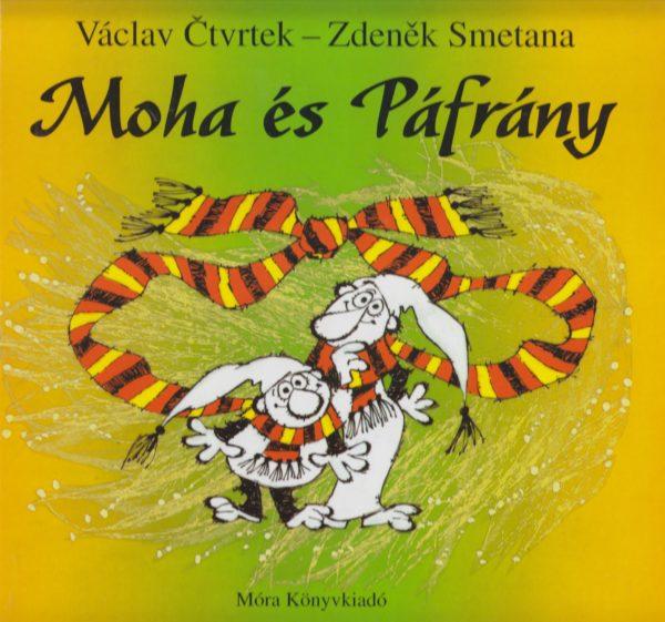 Václav Ctvrtek - Zdenek Smetana: Moha és Páfrány