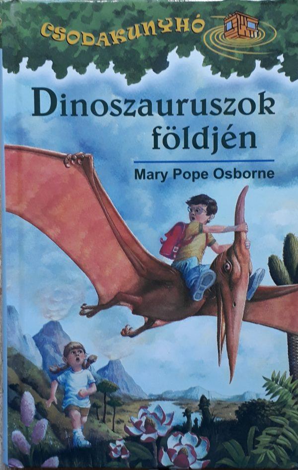 Dinoszauruszok földjén