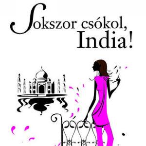 Vass Virág: Sokszor csókol, India!